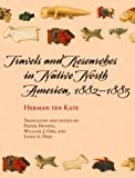 img - for Travels and Researches in Native North America, 1882-1883 (University of Arizona Southwest Centre) book / textbook / text book