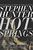 Hot Springs, Stephen Hunter, 0743204271