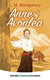 img - for Anne of Avonlea (Dover Children's Evergreen Classics) book / textbook / text book