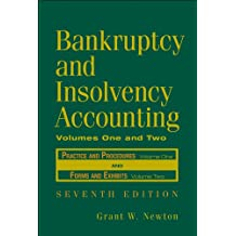 Bankruptcy and Insolvency Accounting, 2 Volume Set (v. 1 & 2)