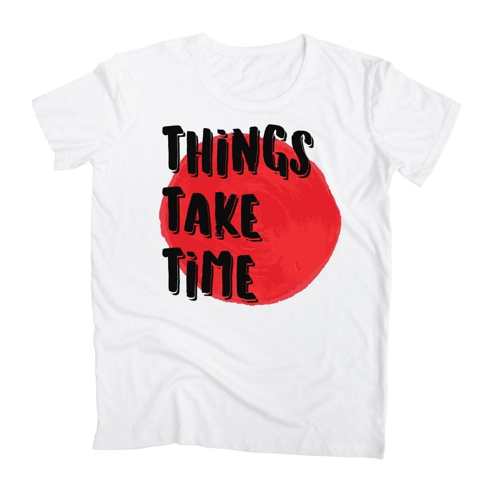 graphke Things Take Time Mens T-Shirt