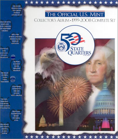 (The Official U.S. Mint Collector's Album: 1999-2008 Complete)