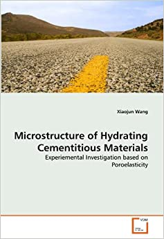 Microstructure of Hydrating Cementitious Materials: Experiemental Investigation based on Poroelasticity
