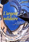 L'Argent solidaire par Gérard (III)