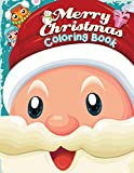 Merry Christmas Coloring Book: Christmas Coloring Book for Toddlers & Kids: Great Gift/Stocking Stuffer/Countdown to Christmas Idea for Boys & Girls (Holiday Coloring Books) (Volume 5)