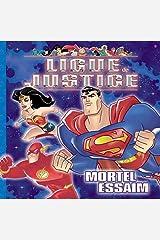 Ligue de justice : Mortel essaim Album