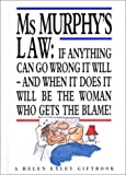 Ms. Murphy's Law, Faith Hines, 1861871066