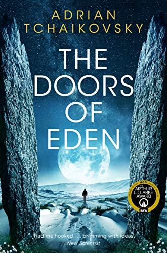 The Doors of Eden: Adrian Tchaikovsky