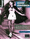 Bodies of Subversion, Margot Mifflin, 1890451002