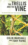 img - for The Trellis and the Vine: The Ministry Mind-Shift That Changes Everything book / textbook / text book