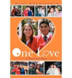 img - for [One Love: A True Love Story] [Author: Abbaszadeh, Paul] [December, 2003] book / textbook / text book