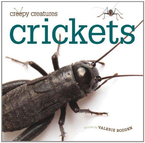 Download Crickets (Creepy Creatures (Creative Education)) PDF