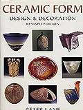 img - for Ceramic Form: Design and Decoration (Ceramics) book / textbook / text book