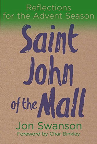Saint John of the Mall: Reflections for the Advent ()