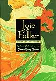 img - for Loie Fuller: Goddess of Light book / textbook / text book