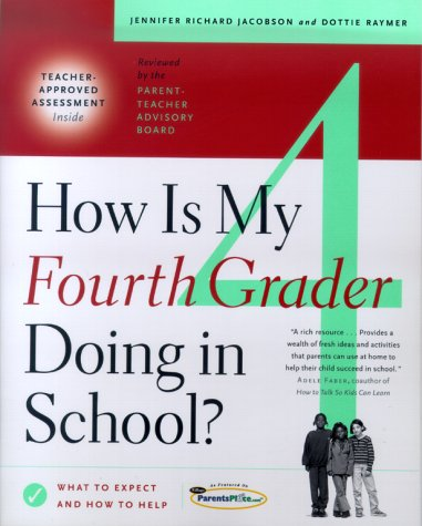 How Is My Fourth Grader Doing in School?: What to Expect and How to Help