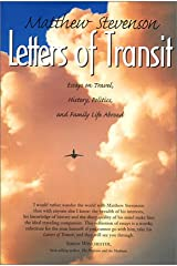 Letters of Transit: Essays on Travel, Politics, and Family Life Abroad Hardcover