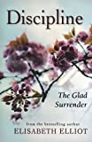 img - for Discipline: The Glad Surrender book / textbook / text book