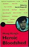 Hong Kong's Heroic Bloodshed, Paul Duncan, 1903047072