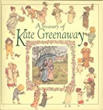 A Treasury of Kate Greenaway