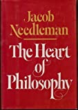 The Heart of Philosophy, Jacob Needleman, 0394513800