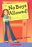 No Boys Allowed!, Marilyn Levinson, 0439719658