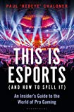 This is esports (and How to Spell it): An