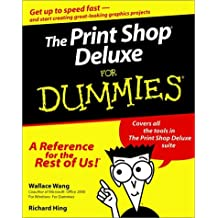 The Print Shop Deluxe For Dummies
