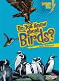 Do You Know about Birds?, Buffy Silverman, 1580138578