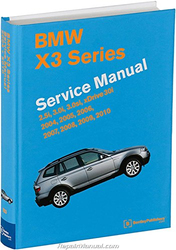 BX30 BMW X3 Printed Service Manual 2004-2010