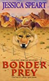 Border Prey, Jessica Speart, 0380810409