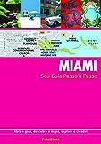capa de Miami. Guia Passo A Passo