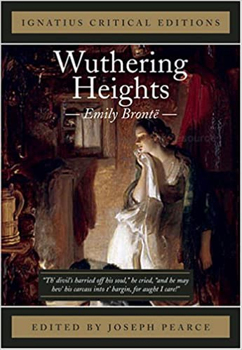 wuthering heights ignatius critical editions emily bronte wuthering heights ignatius critical editions emily bronte 9781586171360 com books