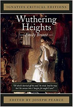 wuthering heights  ignatius critical editions  emily bronte    wuthering heights  ignatius critical editions