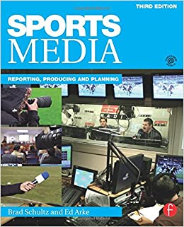 Book Sports Media: Reporting, Producing, and Planning