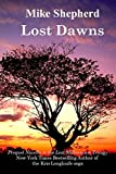 Lost Dawns: Prequel Novella to the Lost Milennium Trilogy