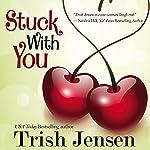 Stuck with You | Trish Jensen