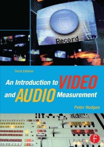 An Introduction to Video and Audio Measurement, Third Edition by imusti
