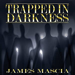 Trapped in Darkness Audiobook