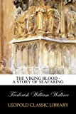 img - for The Viking Blood - A Story of Seafaring book / textbook / text book