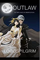 Outlaw in the Land of Perfection Paperback