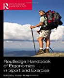Routledge Handbook of Ergonomics in Sport and Exercise, , 0415518636