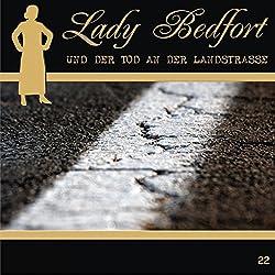 Der Tod an der Landstrasse (Lady Bedfort 22)