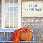 Local Knowledge | Liza Gyllenhaal
