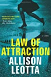 Image of Law of Attraction: A Novel (1) (Anna Curtis Series)
