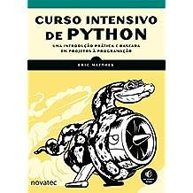 Curso Intensivo de Python: Uma Introdução Prática e Baseada em Projetos à Programação