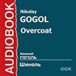 Overcoat [Russian Edition] | Nikolai Gogol