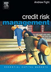 Credit Risk Management (Essential Capital Markets)