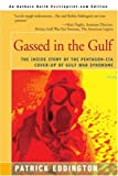 Gassed in the Gulf, Patrick Eddington, 0595092012
