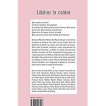 Libérer la colère (French Edition)